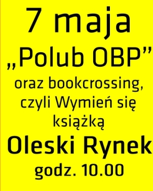 Polub OBP! - 7 maja 2014 r.