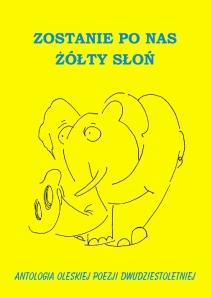 Zostania po nas żółty słoń